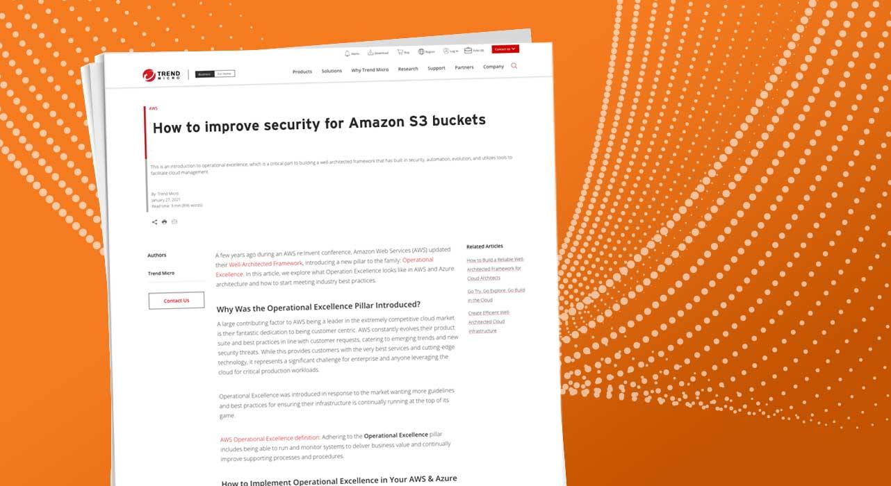 https://www.trendmicro.com/content/dam/trendmicro/global/en/devops/21/e/how-to-improve-security-for-amazon-s3-buckets/how-to-improve-security-for-amazon-s3-buckets.jpg