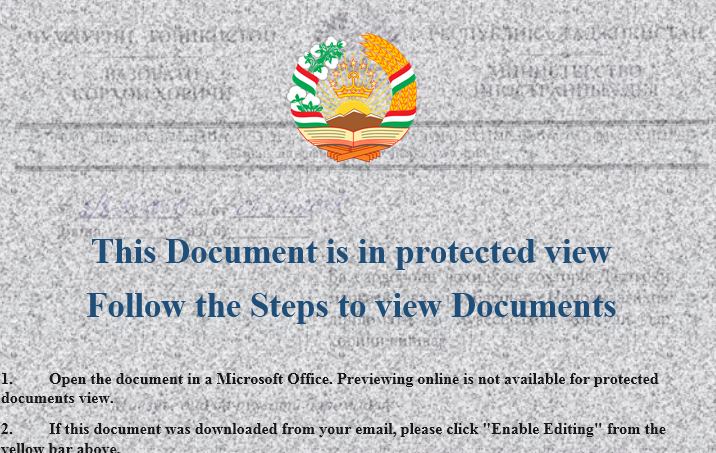 Figure 2. A sample document used in the campaign. Note that it uses the Tajikistan emblem, signifying that this is likely used to target government organizations or make it seem that it came from one