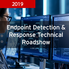 Endpoint Detection & Response Technical Roadshow