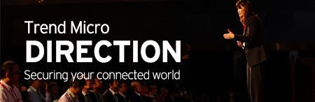 Trend Micro DIRECTION Securing Your Connected World